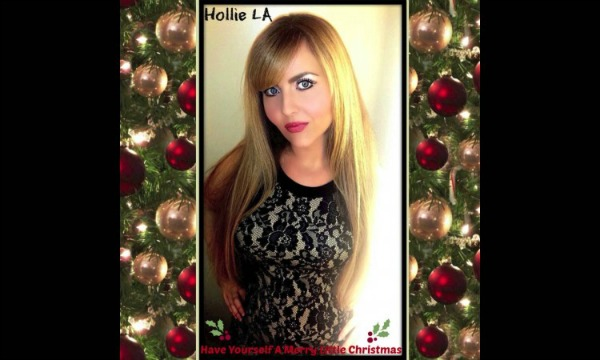 "Hollie LA – ""Have Yourself a Merry Little Christmas"""